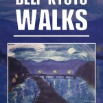 Deep Kyoto: Walks ~ Released on Amazon!