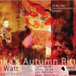 Sanka's Autumn Ritual by Ensō Watt – Mixed Media Experimental Event @ UrbanGuild; October 10th