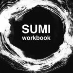 Christine Flint Sato's Sumi Workbook & November Workshop
