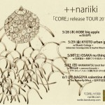nariiki – 「CORE」 Album Release Show at Urbanguild, Kyoto; May 29th