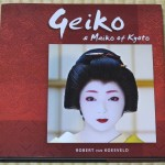 Geiko & Maiko of Kyoto by Robert van Koesveld now on sale at Maruzen Bookstore